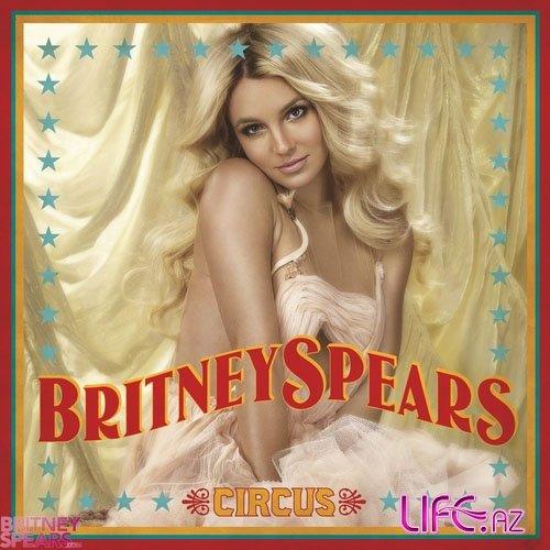 Britney Spears - Circus [NEW ALBUM]