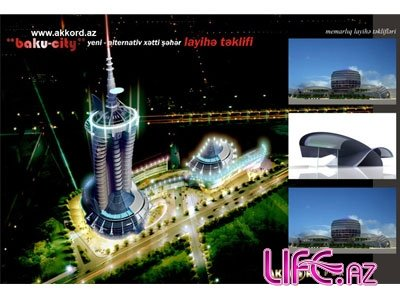 """Представлен проект """"Baku-city"""""""