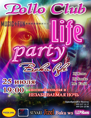 LifeParty in Pollo Club: BakuLife 25 july