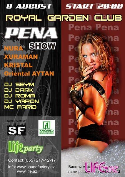 Pena Show in Royal Garden Club - 8 Avgust