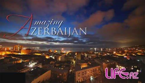 «Amazing Azerbaijan»: Достижение новых высот [Ролик]