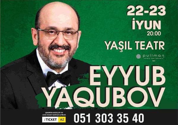 Эйюб Ягубов даст концерт на сцене Зелёного театра